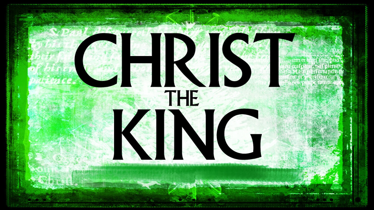 Christ Our King Sunday